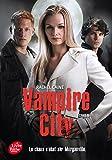 Vampire City - Tome 5 - Le Maître du chaos