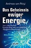 Das Geheimnis ewiger Energie -