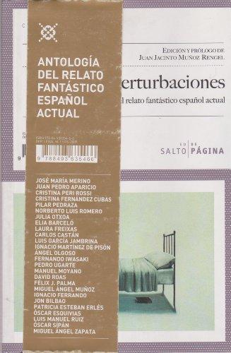 Perturbaciones: Antología del relato fantástico español actual (Colección Púrpura)