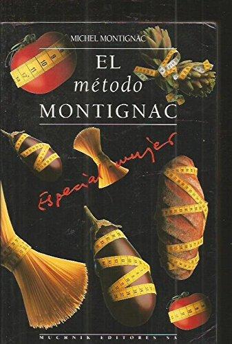 Metodo montignac - especial mujer por Michel Montignac