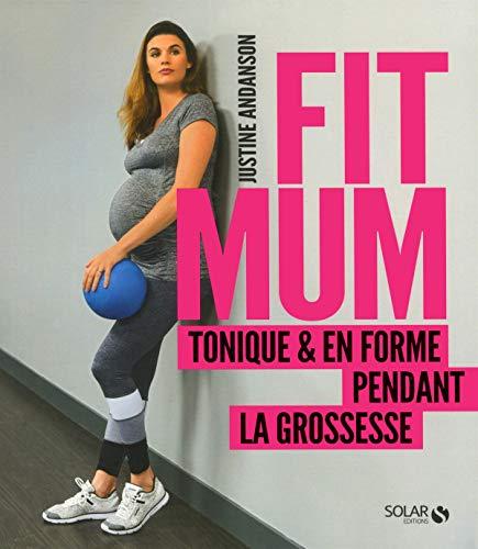 Fit mum par Justine ANDANSON