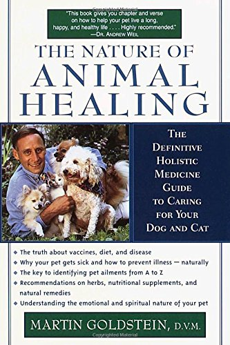 the-nature-of-animal-healing-the-path-to-your-pets-health-happiness-and-longevity