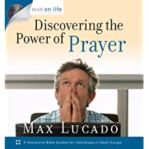 Discovering the Power of Prayer