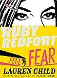 Feel the Fear (Ruby Redfort, Book 4) (Ruby Redfort 4)