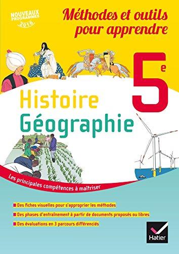 Méthodes et outils pour apprendre - Histoire-Géographie 5e Éd. 2017 - Cahier élève