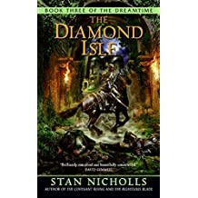 The Diamond Isle: Book Three of the Dreamtime