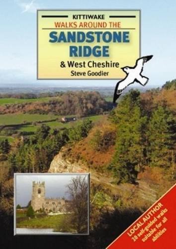 Walks Around the Sandstone Ridge and West Cheshire by Steve Goodier (2010-03-01)