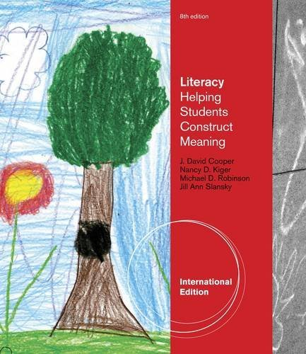 Literacy: Helping Students Construct Meaning by J. David Cooper (2011-03-21)