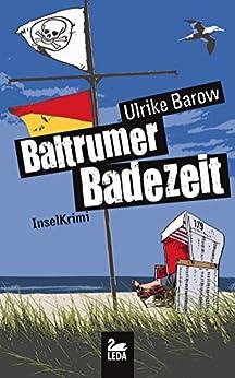 Baltrumer Badezeit: Inselkrimi (Baltrum Ostfrieslandkrimis 10)