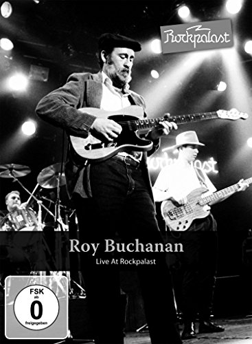 Roy Buchanan - Live At Rockpalast