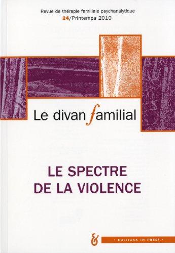 Le divan familial, N° 24, Printemps 201 : Le spectre de la violence