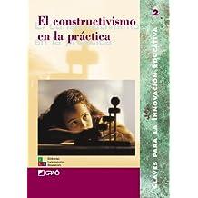 El Constructivismo En La Práctica: 002 (Editorial Popular)