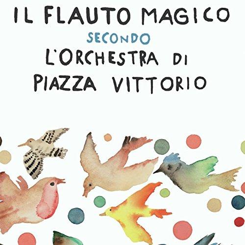 il-flauto-magico-secondo-lorchestra-di-piazza-vittorio-live-at-nieuwe-luxor-theatre-rotterdam