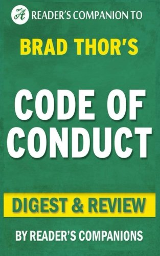 Code of Conduct: By Brad Thor | Digest & Review: A Thriller (The Scot Harvath Series)
