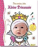 Kleine Prinzessin - Babyalbum für Mädchen: Dein erstes Jahr -