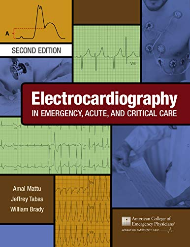 Electrocardiography in Emergency, Acute, and Critical Care, 2nd Edition (English Edition)