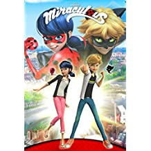 Miraculous: Tales of Lady Bug and Cat Noir Vol. 1