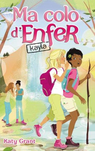Ma colo d'enfer (6) : Kayla