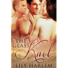 The Glass Knot: Contemporary Romance