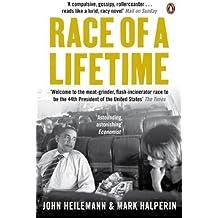 Race of a Lifetime: How Obama Won the White House by John Heilemann (2010-06-03)