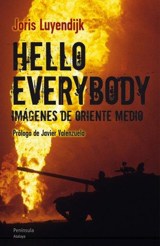 Hello Everybody (ATALAYA) por Joris Luyendijk