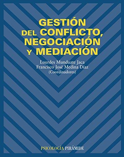 Gestión del conflicto, negociación y mediación (Psicología)