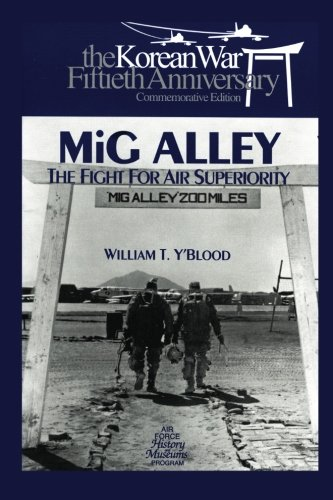 mig-alley-the-fight-for-air-superiority-the-us-air-force-in-korea