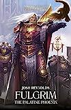Fulgrim: The Palatine phoenix (Primarchs Book 6)