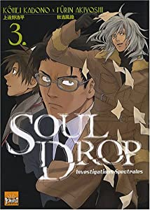 Soul Drop : Investigations Spectrales Edition simple Tome 3