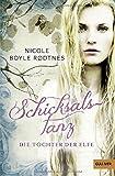 'Die Töchter der Elfe. Schicksalstanz: Band 1 (Gulliver)' von Nicole Boyle Rodtnes