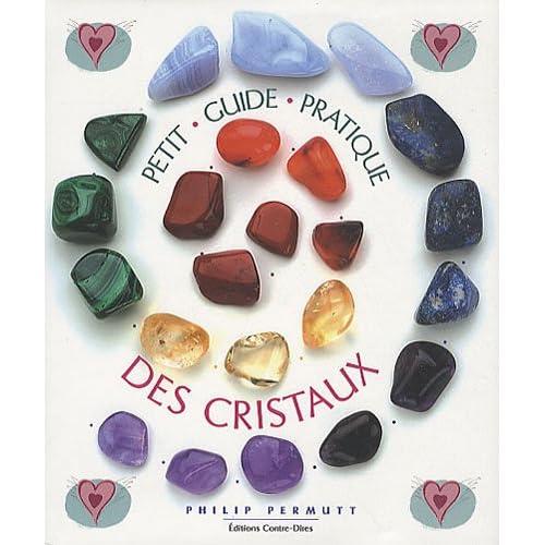 Petit guide pratique des cristaux