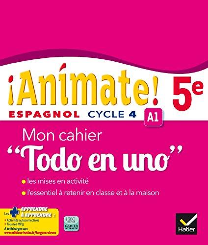 Animate Espagnol 5e Todo en uno éd. 2016 - Cahier d'activités