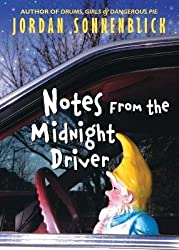 NOTES FROM THE MIDNIGHT DRIVER [Taschenbuch] by Sonnenblick, Jordan