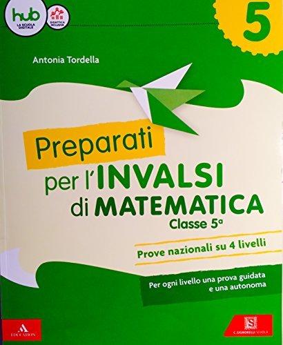 Preparati alle prove INVALSI. Matematica. Per la Scuola elementare. Con Contenuto digitale per download e accesso on line: 2