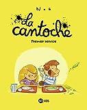 Telecharger Livres La cantoche Tome 01 Premier service (PDF,EPUB,MOBI) gratuits en Francaise