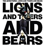 Lions And Tigers And Bears (Bonus Tracks Edition)