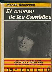 El carrer de les Camelies