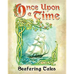 Once upon a time: Seafaring Tales.