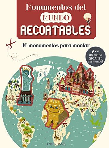 Monumentos del mundo. Recortables (Larousse - Infantil / Juvenil - Castellano - A Partir De 8 Años)