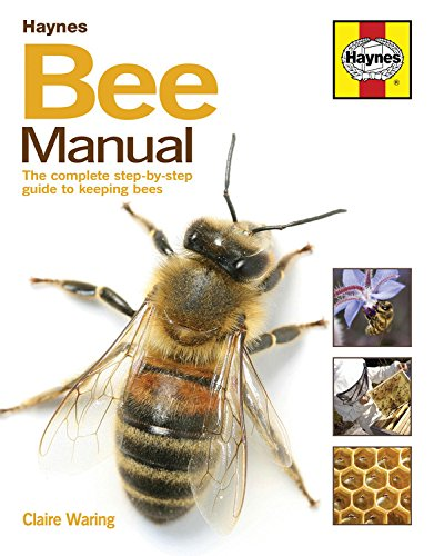 Bee Manual: The complete step-by-step guide to keeping bees por Claire Bessant