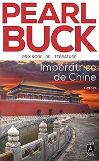 """Résultat de recherche d'images pour """"impératrice de chine pearl buck"""""""
