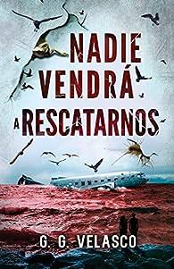 Nadie vendrá a rescatarnos par  G. G. Velasco