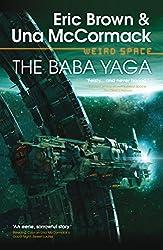 The Baba Yaga (Weird Space Book 3)
