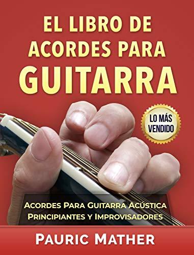 El Libro De Acordes Para Guitarra: Acordes Para Guitarra Acústica ...