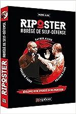 Riposter - Abrégé de Self-Défense de Michael Illouz