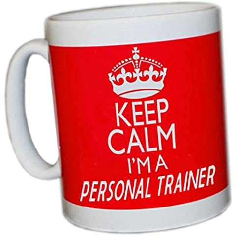 KEEP CALM I'M A PERSONAL TRAINER