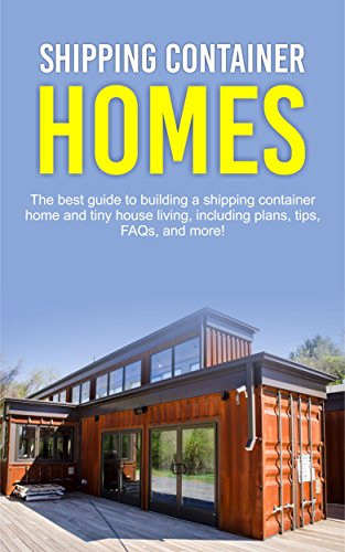 Shipping Container Homes The Best Guide To Building A Shipping