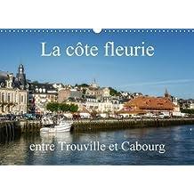 La Cote Fleurie Entre Trouville Et Cabourg 2018: Decouverte De La Normandie