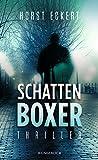Schattenboxer von Horst Eckert
