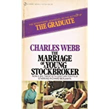 The marriage of a young stockbroker